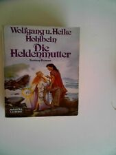Die Heldenmutter Fantasy-Roman Wolfgang Hohlbein Softcover