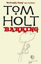 Barking, By Holt, Tom,in Used but Acceptable condition