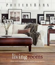 Pottery Barn Living Rooms (Pottery Barn Design Library) by Pottery Barn