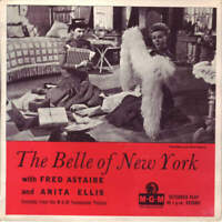 Fred Astaire , Anita Ellis - Excerpts From The Belle Of New York (Recorded Direc