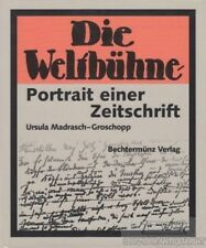 Die Weltbühne : Portrait einer Zeitschrift: Madrasch-Groschopp, Ursula