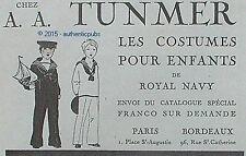 PUBLICITE TUNMER VETEMENT COSTUMES POUR ENFANTS ROYAL NAVY DE 1919 FRENCH AD PUB