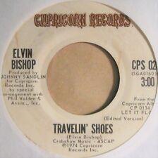ELVIN BISHOP * 45 * Travelin' Shoes * 1974 * VG++/ Near MINT Stereo Vinyl Press