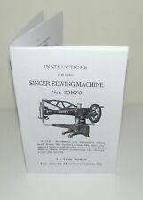 Singer Sewing Machine 29K 70 Instruction & Adjustment Manual Reproduction