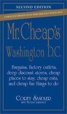Mr. Cheap's Washington, D.C.: Bargains, Factory Outlets, Deep Discount Stores, C