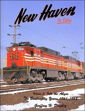 New Haven In Color Volume 3 Into the Abyss - The Bankruptcy Years 1961 - 1968