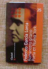 Romancero Gitano/ Poeta en NY/ Federico García Lorca/ Clarín/ Sol 90/ 2000