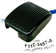 (1) NEW FORD OEM Ranger Bronco Super Duty Parking Brake Pedal Cover F2TZ-2457-A