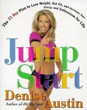 Jumpstart: The 21 Day Plan to Lose Weight Get Fit and Increase Your Energy and E