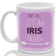 Iris' mug, Its an Iris thing (Pink)