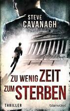 Zu wenig Zeit zum Sterben von Steve Cavanagh, UNGELESEN