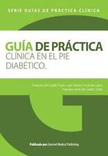 Guia de Practica Clinica en el Pie Diabetico by Rosa Del Castillo Tirado,...