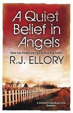 A Quiet Belief In Angels, By R.J. Ellory,in Used but Acceptable condition