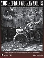 Book - Imperial German Armies in Field Grey Seen Through Photographs Vol 2