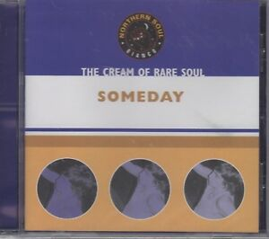 """Cream Of Northern Soul """"Someday"""" Various Artists NEW & SEALED CD - 18 Tracks"""