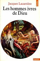 Jacques Lacarrière = LES HOMMES IVRES DE DIEU