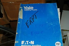 YALE Model ERPT 3 WHEEL ELECTRIC Forklift Parts Operation Operator Manual book