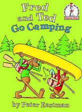 NEW Fred and Ted Go Camping (Beginner Books(R)) by Peter Eastman
