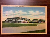 "MEADOW CLUB SOUTHAMPTON unUsed  LONG ISLAND NY ""POSTCARD1900s 3 1/2""by5""#2392"