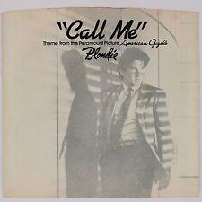 "BLONDIE: Call Me USA Orig 45 w/ PS American Gigolo, Giorgio Moroder 7"" 45"
