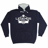 LEGENDS ARE BORN IN MAY HOODIE month joke hoody funny birthday gift 123t present