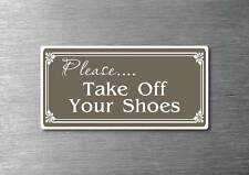 Please take off your shoes Sticker quality water & fade proof vinyl