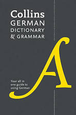 Collins German Dictionary and Grammar: 112,000 Translations Plus Grammar Tips by Collins Dictionaries (Paperback, 2014)