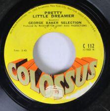 Rock 45 George Baker Selection - Pretty Little Dreamer / Pretty Little Dreamer O