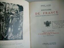 HISTOIRE DE FRANCE des origines à la révolution Ernest Lavisse T 4 1930 partie 2