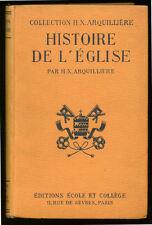 H. X. ARQUILLIÈRE, HISTOIRE DE L'ÉGLISE
