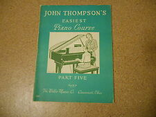 Old Vintage 1956 John Thompson Easiest Piano Course Part 5 Willis Music Co Ohio
