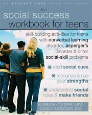 The Social Success Workbook for Teens: Skill-building Activities for Teens With