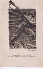 # WWI TORINO: TARGA ERETTA IN TORNINO IN ONORE DEI SOLDATI LATINO-AMERICANI