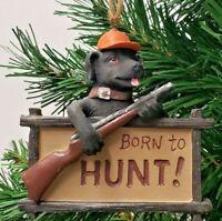 "BLACK LAB ORNAMENT 3.5"" ""BORN TO HUNT"" (81077) HUNTING DOG"