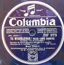 DAMIA TU M'OUBLIERAS-POUR UN MOT 78 Tours