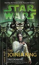 The Joiner King (Star Wars: Dark Nest, Book 1) by Troy Denning