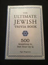 The Ultimate Jewish Trivia Book : 500 Questions to Test Your Oy Q
