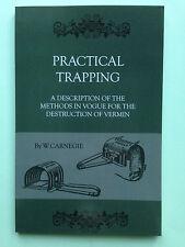 practical trapping traps vermin pest ferrets carnegie rats rabbits moles snares