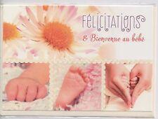 Carte Félicitations.Bienvenue au bébé.fleurs pied main.17,5 x12,5 cm