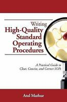 Writing High-quality Standard Operating Procedures : A Practical Guide to Cle...