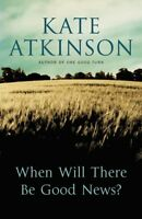 When Will There Be Good News?,Kate Atkinson- 9780385608015