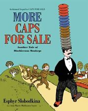 More Caps for Sale: Another Tale of Mischievous Monkeys by Ann Marie Mulhearn...