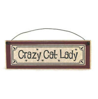 Crazy Cat Lady Sign funny pet signs farmhouse style primitive rustic wood plaque
