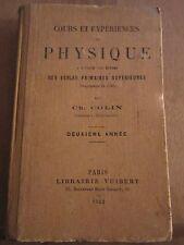 Ch. Colin: Cours et Expériences de Physique, deuxième année/ Librairie Vuibert