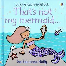 That's Not My Mermaid (Usborne Touchy Feely) by Watt, Fiona