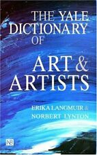 The Yale Dictionary of Art and Artists (Yale Not... by Langmuir, Erika Paperback