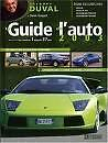 Le Guide de l'auto JACQUES DUVAL 2003 - auto photo french book illustrated 592p.