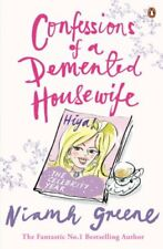 Confessions of a Demented Housewife: The Celebrity Year By Niam .9781844881376
