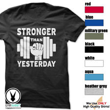 STRONGER THAN YESTERDAY Tshirt Workout Gym BodyBuilding Fitness Motivate c510