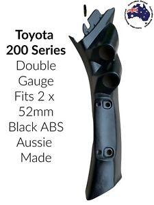 2 Gauge Pillar pod suit 200 Series Toyota Landcruiser Black ABS Finish 52mm